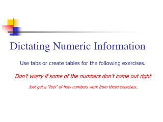 Dictating Numeric Information