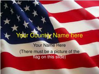 Your Country Name here
