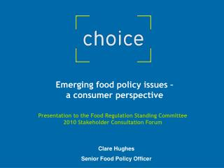 Emerging food policy issues –  a consumer perspective