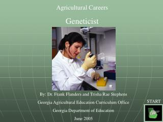 Agricultural Careers Geneticist