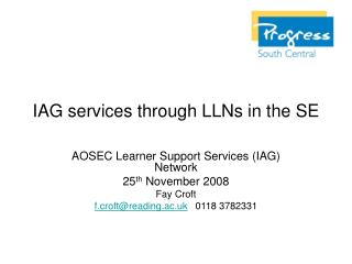 IAG services through LLNs in the SE