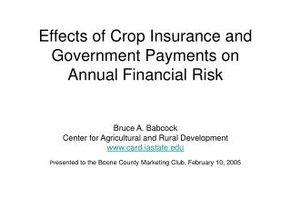 Effects of Crop Insurance and Government Payments on Annual Financial Risk