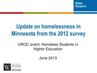 Update on homelessness in Minnesota from the 2012 survey