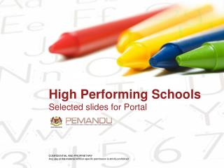 High Performing Schools  Selected slides for Portal