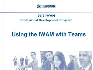 Using the iWAM with Teams