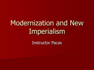 Modernization and New Imperialism