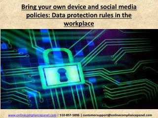 Bring your own device and social media policies: Data protec