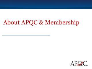 About APQC & Membership