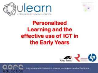 Personalised Learning and the effective use of ICT in the Early Years