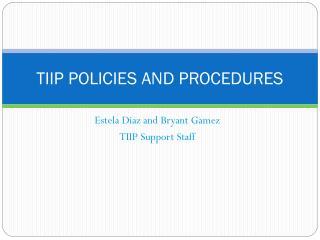 TIIP POLICIES AND PROCEDURES