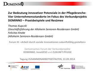 Forum III: »Arbeit durch soziale Innovationen zukunftsfähig gestalten«