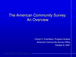 The American Community Survey: An Overview