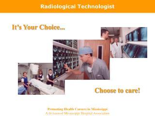 Radiological Technologist