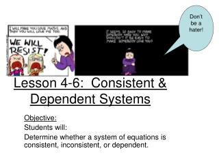 Lesson 4-6:  Consistent & Dependent Systems