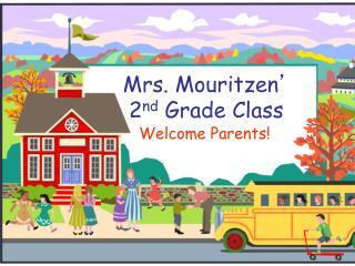 Mrs. Mouritzen ' 2 nd  Grade Class