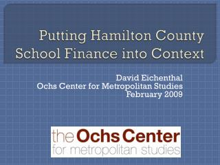 Putting Hamilton County School Finance into Context
