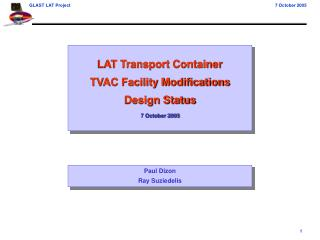 LAT Transport Container TVAC Facility Modifications Design Status 7 October 2005