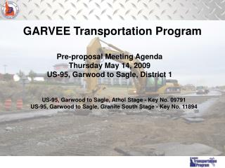 Pre-proposal Meeting Agenda Thursday May 14, 2009 US-95, Garwood to Sagle, District 1