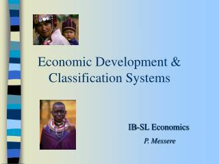 Economic Development & Classification Systems