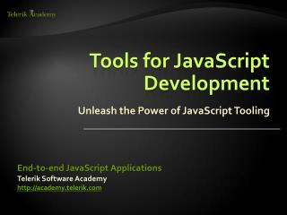 Tools for JavaScript Development