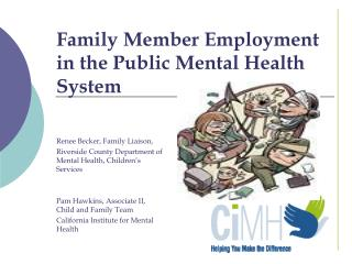 Family Member Employment in the Public Mental Health System