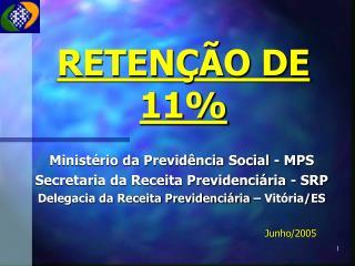 RETENÇÃO DE 11%