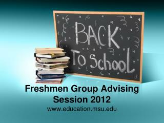 Freshmen Group Advising Session 2012