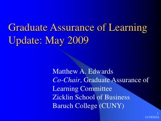 Graduate Assurance of Learning Update: May 2009