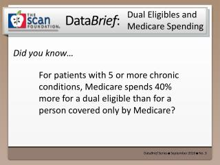 Dual  Eligibles  and Medicare Spending