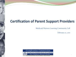 Certification of Parent Support Providers
