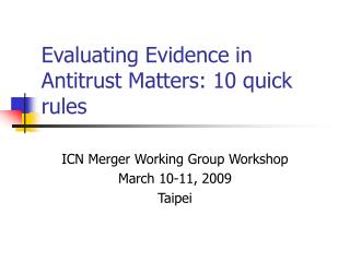 Evaluating Evidence in Antitrust Matters: 10 quick rules