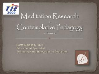 Meditation Research  & Contemplative Pedagogy an overview