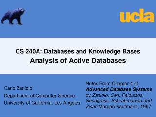 CS 240A: Databases and Knowledge Bases Analysis of Active Databases
