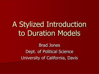 A Stylized Introduction to Duration Models