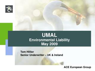 UMAL Environmental Liability  May 2009