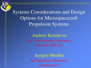 Systems Considerations and Design Options for Microspacecraft Propulsion Systems
