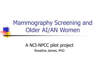 Mammography Screening and Older AI/AN Women
