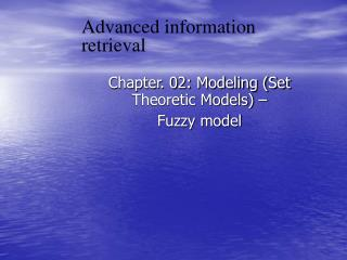 Advanced information retrieval