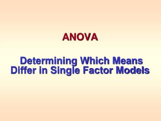 ANOVA Determining Which Means Differ in Single Factor Models
