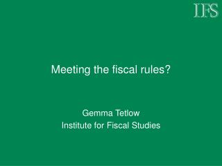Meeting the fiscal rules?