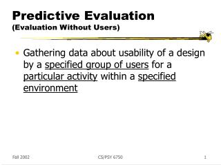 Predictive Evaluation (Evaluation Without Users)