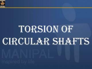 TORSION of Circular shafts