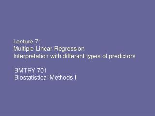 Lecture 7: Multiple Linear Regression Interpretation with different types of predictors