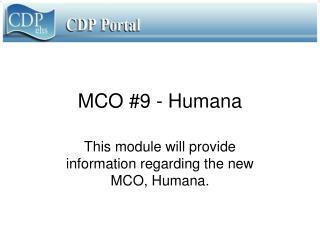 MCO #9 - Humana