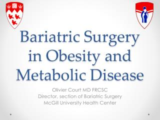 Bariatric Surgery in Obesity and Metabolic Disease
