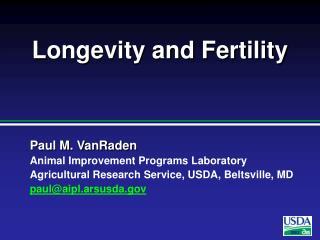 Longevity and Fertility