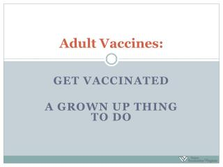 Adult Vaccines: