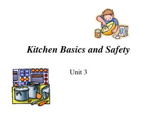 Kitchen Basics and Safety