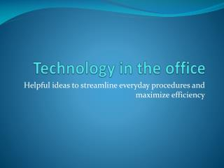 Technology in the office