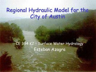 Regional Hydraulic Model for the City of Austin